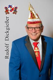 Dickgießer, Rudolf